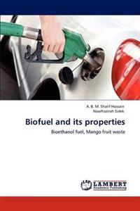 Biofuel and Its Properties