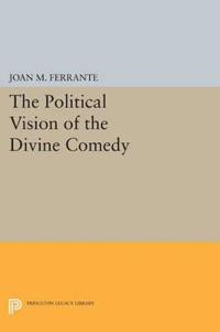 "The Political Vision of the ""Divine Comedy"""