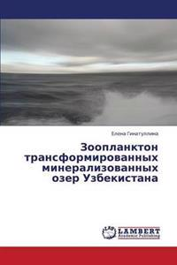 Zooplankton Transformirovannykh Mineralizovannykh Ozer Uzbekistana