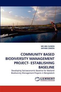 Community Based Biodiversity Management Project- Establishing Baseline
