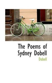 The Poems of Sydney Dobell