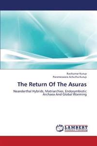 The Return of the Asuras
