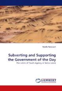 Subverting and Supporting the Government of the Day