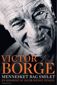 Victor Borge - mennesket bag smilet
