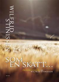 Som en skatt : predikningar av Wilfrid Stinissen
