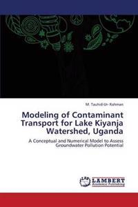 Modeling of Contaminant Transport for Lake Kiyanja Watershed, Uganda