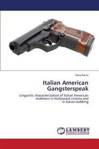 Italian American Gangsterspeak