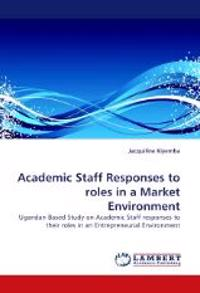 Academic Staff Responses to Roles in a Market Environment