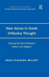 New Voices in Greek Orthodox Thought