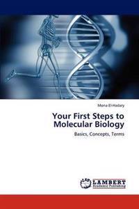 Your First Steps to Molecular Biology
