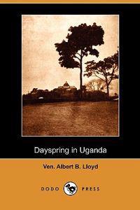 Dayspring in Uganda (Dodo Press)