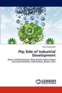 Flip Side of Industrial Development