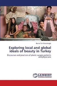 Exploring Local and Global Ideals of Beauty in Turkey