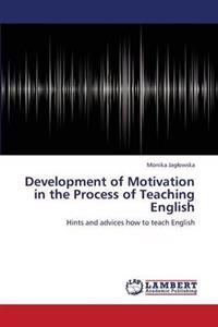 Development of Motivation in the Process of Teaching English
