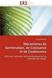 M�canismes de Germination, de Croissance Et de Coalescence