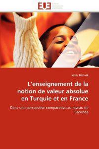 L''enseignement de la Notion de Valeur Absolue En Turquie Et En France
