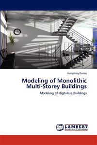 Modeling of Monolithic Multi-Storey Buildings