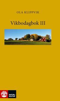 Vikbodagbok III
