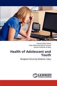 Health of Adolescent and Youth