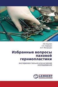 Izbrannye Voprosy Pakhovoy Gernioplastiki