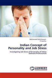 Indian Concept of Personality and Job Stress