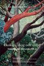 Ekologi, skog och miljö. Vetenskap och idéer under 300 år