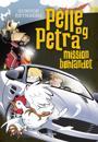 Pelle og Petra - mission bøhlandet