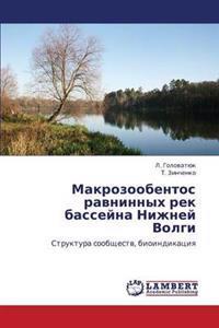 Makrozoobentos Ravninnykh Rek Basseyna Nizhney Volgi