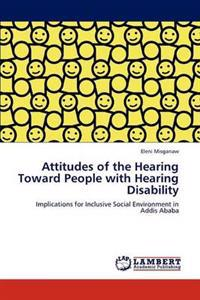 Attitudes of the Hearing Toward People with Hearing Disability