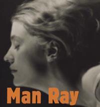 Man Ray - Annelie Tuveros, Sidsel Maria Søndergaard, Rune Gade, Jan Svenungsson pdf epub
