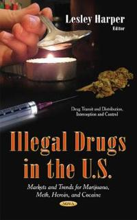Illegal Drugs in the U.S.