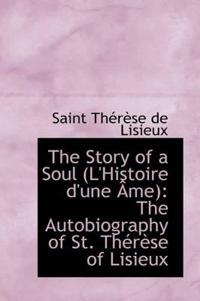 The Story of a Soul (L'Histoire D'Une AME)
