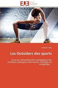 Les Outsiders Des Sports