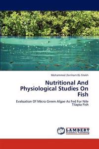 Nutritional and Physiological Studies on Fish