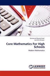Core Mathematics for High Schools