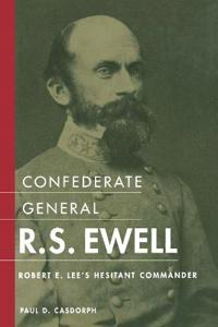 Confederate General R. S. Ewell