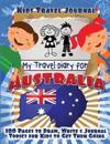 Kids Travel Journal: My Travel Diary for Australia