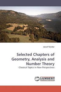 Selected Chapters of Geometry, Analysis and Number Theory