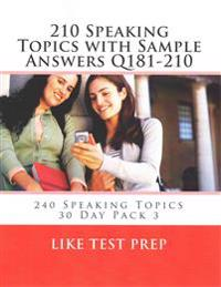 210 Speaking Topics with Sample Answers Q181-210: 240 Speaking Topics 30 Day Pack 3