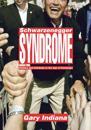 Schwarzenegger Syndrome