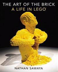 The Art of the Brick: A Life in Lego