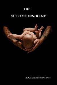 The Supreme Innocent: The Colour of the Cloth