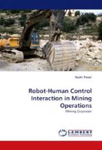 Robot-Human Control Interaction in Mining Operations