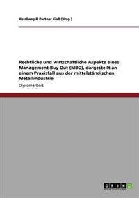 Rechtliche Und Wirtschaftliche Aspekte Eines Management-Buy-Out (Mbo)