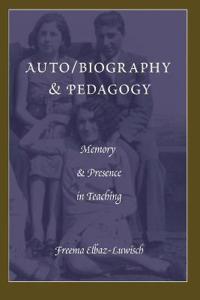 Auto/Biography & Pedagogy