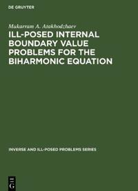 Ill-Posed Internal Boundary Value Problems for the Biharmonic Equation