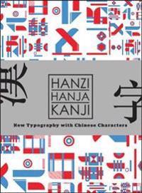 Hanzi -  Kanji - Hanja