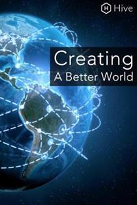 Creating a Better World