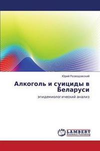 Alkogol' I Suitsidy V Belarusi