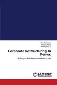Corporate Restructuring in Kenya